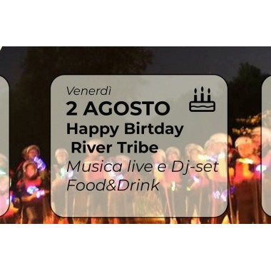 River Tribe B-Day | 2 AGOSTO 2019